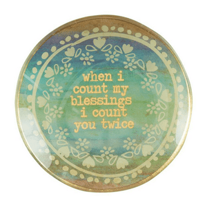 Natural Life Trinket Dish | When I Count My Blessings I Count You Twice