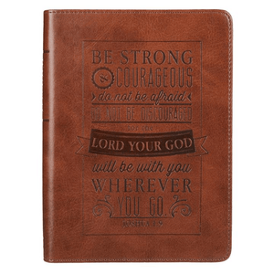 Strong & Courageous Scripture Journal | Joshua 1:9 | LuxLeather