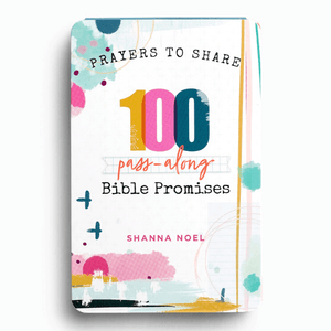 Prayers To Share | 100 Pass Along Bible Promises