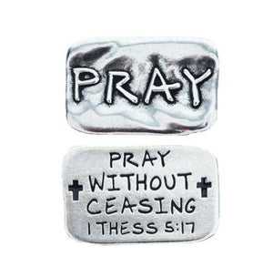 Fine Pewter Scripture Verse Pocket Token | Pray | 1 Thessalonians 5:17