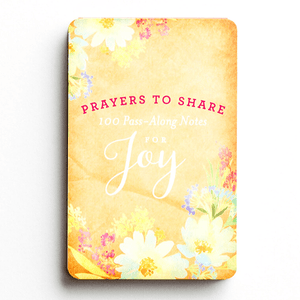 Prayers To Share | 100 Pass Along Notes of Joy