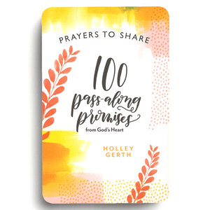 Prayers To Share | 100 Pass Along Promises from God's Heart