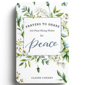 Prayers To Share | 100 Pass Along Notes for Peace