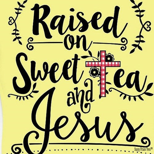 SassyFrass Christian T-Shirt | Raised on Sweet Tea & Jesus | Free U.S. Shipping