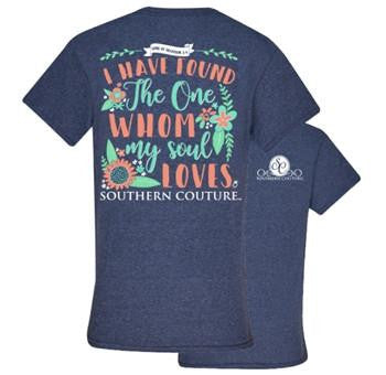 Southern Couture Christian T-Shirt | I Have Found The One Whom My Soul Loves