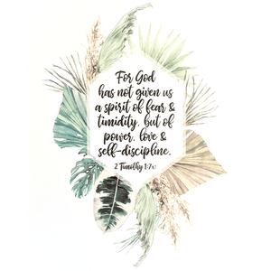 For God Has Not Given Us a Spirit of Fear Watercolor Art Print | 2 Timothy 1:7
