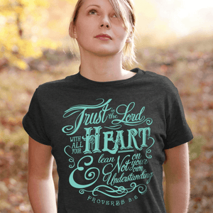 Kerusso Christian Shirt | Trust in the Lord | Proverbs 3:5