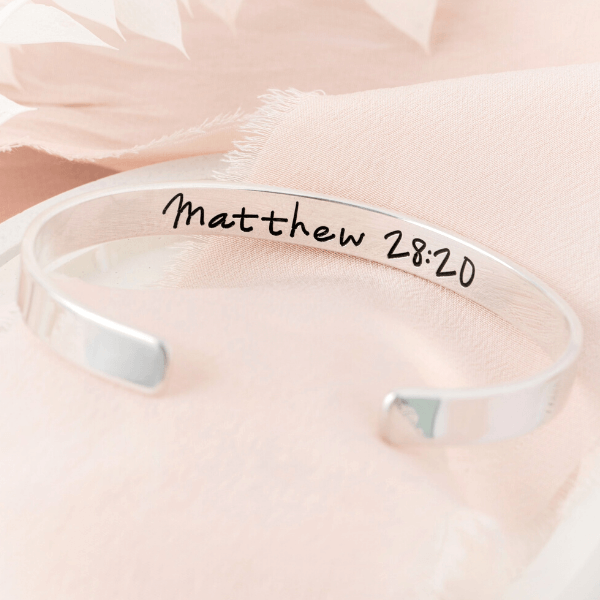 Sterling Silver Engraved Cuff Bracelet | Remember I Am With You Always | Matthew 28:20