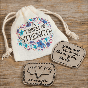 You Are Stronger Than You Think Natural Life Strength Giving Token