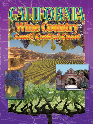 Front cover image for the book California Wine Country South Central Coast