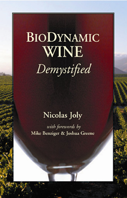 Front cover image for the book Biodynamic Wine Demystified