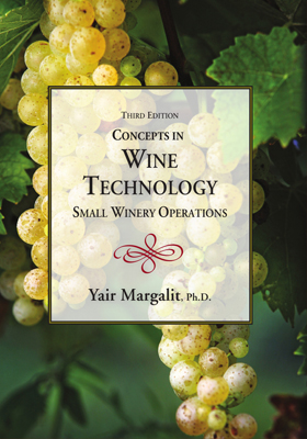 Front cover image for the book Concepts in Wine Technology Small Winery Operations 3rd Edition