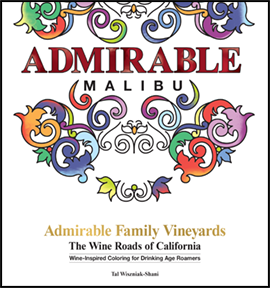 Admirable Family Vineyards The Wine Roads Of California Coloring Books Series