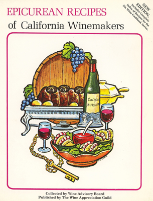 Front cover image for the cookbook Epicurean Recipes of California Winemakers