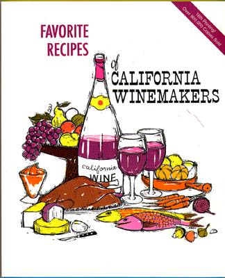 Front cover image for the cookbook Favorite Recipes of California Winemakers