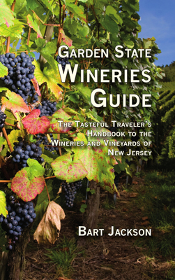 Front cover image for the book Garden State Wineries Guide The Wines and Wineries of New Jersey