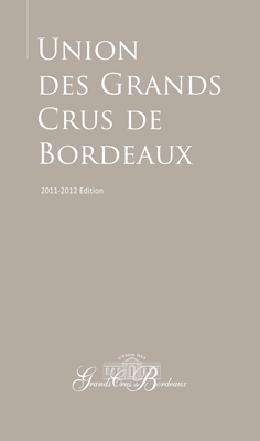 Front cover image for the book Guide to the Union des Grands Crus de Bordeaux