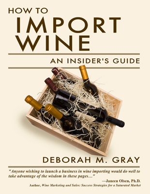 Front cover image for the book How to Import Wine An Insider's Guide