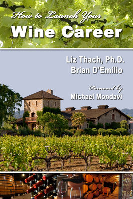 Front cover image for the book How to Launch Your Wine Career