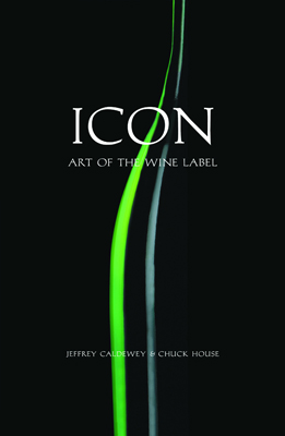 Front cover image for the book Icon Art of the Wine Label