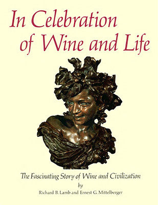 Front cover image for the book In Celebration of Wine and Life