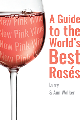 The New Pink Wine: A Guide to the World's Best Rosés