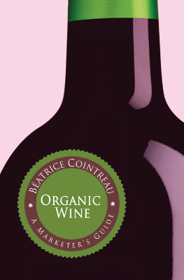 Front cover image for the book Organic Wine A Marketer's Guide