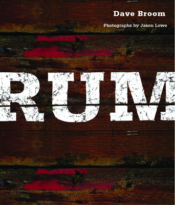 Front cover image for the book Rum by Dave Broom