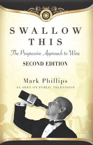 Front cover image for the book Swallow This Second Edition The Progressive Approach to Wine