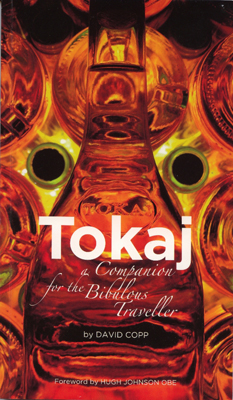 Front cover image for the book Tokaj A Companion for the Bibulous Traveler