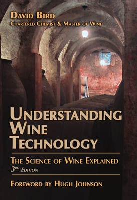 Front cover image for the book Understanding Wine Technology, 3rd Edition by David Bird