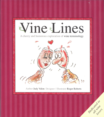 Front cover image for the book Vine Lines Wine Terminology Illustrated