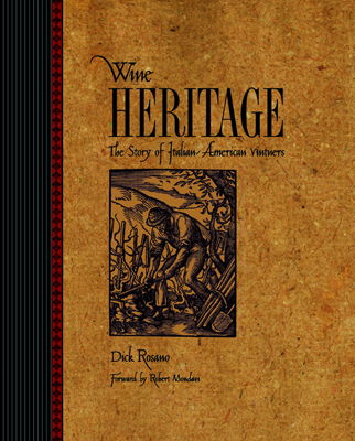 Front cover image for the book Wine Heritage The Story of Italian American Vintners