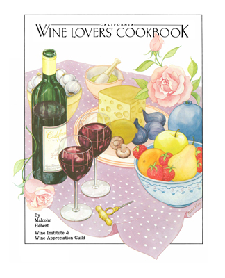 Front cover image for the cookbook California Wine Lover's Cookbook