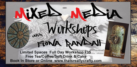 Thursday 26th March 2020 Mixed Media Workshop with Fiona Randall