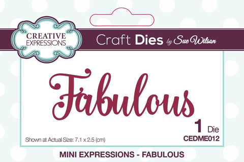 Fabulous Die Mini Expressions Collection By Sue Wilson Creative Expressions CEDME012