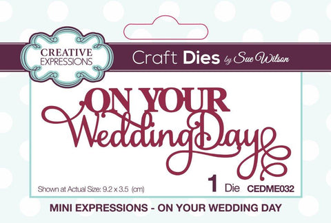 On Your Wedding Day Mini Expressions Wording Die Sue Wilson Creative Expressions CEDME032