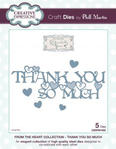 Thank You So Much From The Heart Collection Dies by Phill Martin Creative Expressions CEDPM1002