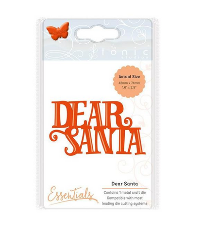 Dear Santa Essentials Christmas Sentiments Die By Tonic Studios 1400e