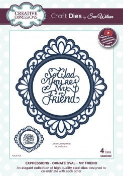 NEW!! Creative Expressions Craft Dies by Sue Wilson - Expressions Dies - Ornate Oval - My Friend