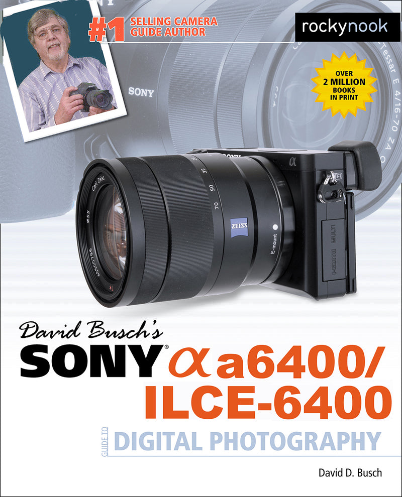 Rocky Nook Guide to the Sony a6400 (Available 10/1/19)
