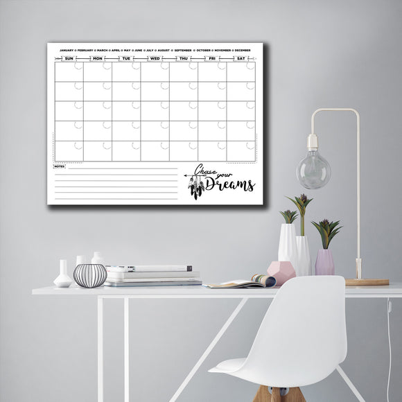 R2H Methods 'Chase Your Dreams' Dry Erase Monthly Calendar on ArtPlexi