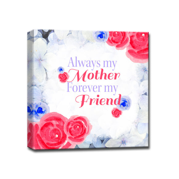 Ready2HangArt™ 'Always my Mother, Forever my Friend' Wrapped Canvas Art