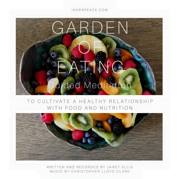 Garden of Eating Guided Meditation