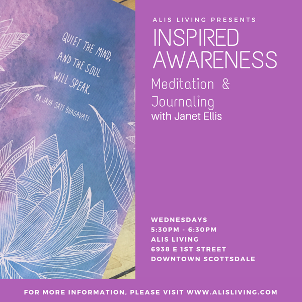Inspired Awareness  Meditation & Journaling with Janet Ellis