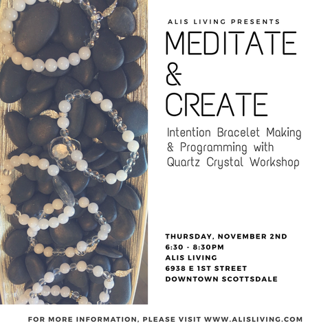 Meditate and Create Intention Bracelet Making Workshop Thursday, Nov. 2nd