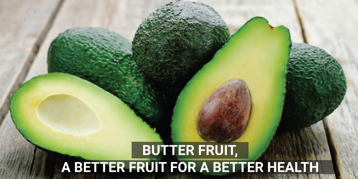 Butter Fruit, a better fruit for a better health