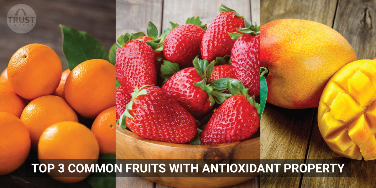 Top 3 common fruits with Antioxidant property