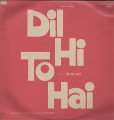 Dil Hi To Hai Indian Vinyl LP