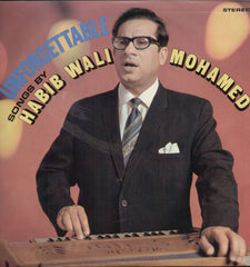 Unforgettable songs by Habib Wali Mohamed Indian Vinyl LP